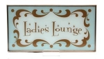 Ladies Lounge Wall Plaque